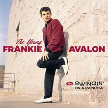 The Young Frankie Avalon+Swingin' on a Rainsbow