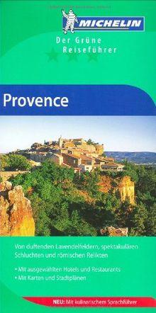 Michelin Provence: Der grüne Reiseführer