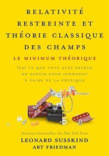Relativité restreinte et théorie classique des champs : Le minimum théorique