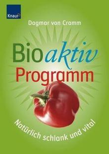 Bioaktiv-Programm. Natürlich schlank und vital