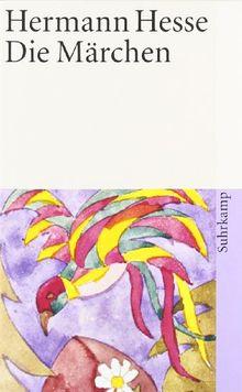 Die Märchen (suhrkamp taschenbuch)