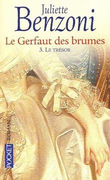 Le Gerfaut des brumes, tome 3 : Le Trésor