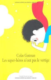 Les super-héros n'ont pas le vertige
