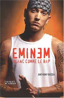 Eminem : Blanc comme le rap (X-Treme)