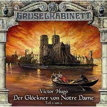 Gruselkabinett 29 - Der Glöckner von Notre Dame (Teil 2 von 2)