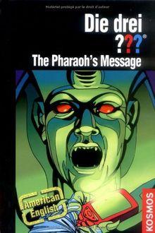 Die drei ??? The Pharaohs Message: American English