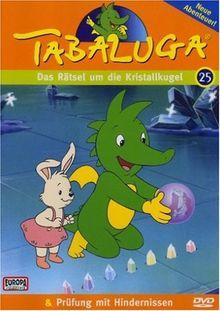 Tabaluga 25 - Das Rätsel um die Kristallkugel/Prüfung mit Hindernissen