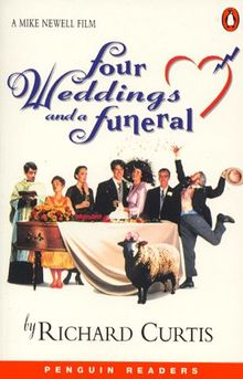 Four Weddings and a Funeral. Level 5. (Lernmaterialien) (Penguin Readers (Graded Readers))
