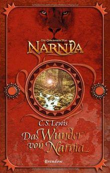 Das Wunder von Narnia. Fantasy-Edition