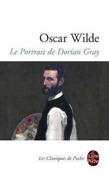 Le Portrait de Dorian Gray (Le Livre de Poche)