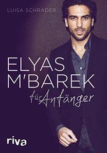 Elyas M'Barek für Anfänger