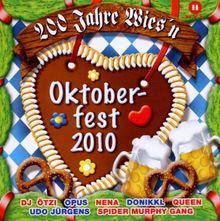 Oktoberfest 2010-200 Jahre Wies'N