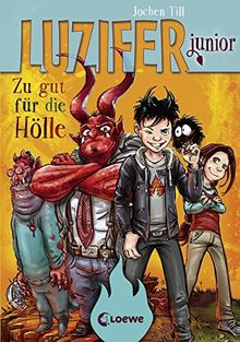 Luzifer junior - Zu gut für die Hölle: Band 1