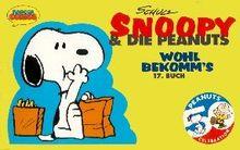 Snoopy & die Peanuts, Bd.17, Wohl bekomm's