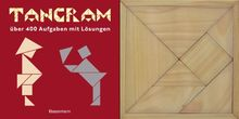 Tangram-Set: über 400 Puzzles mit Lösungen. Buch und Holztangram: über 400 Aufgaben mit Lösungen. Buch und Holzlegespiel