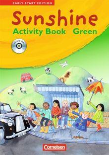 Sunshine - Early Start Edition: Band 1/2: 1./2. Schuljahr - JÜL-Ausgabe - Activity Book - GREEN mit Lieder-/Text-CD (Kurzfassung)