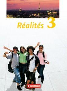 Réalités - Aktuelle Ausgabe: Band 3 - Schülerbuch: Festeinband: Lehrwerk für den Französischunterricht. Zweite Fremdsprache als Wahlpflichtfach