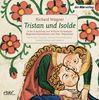 Wagner: Tristan und Isolde : In der Einspielung von Wilhelm Furtwängler. Begleitend kommentiert von Peter Wapnewski
