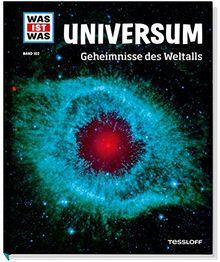 Universum. Geheimnisse des Weltalls (WAS IST WAS Sachbuch, Band 102)