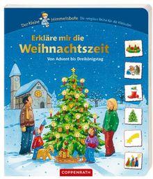 Erkläre mir die Weihnachtszeit: Von Advent bis Dreikönigstag