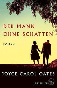 Der Mann ohne Schatten: Roman