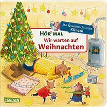 Hör mal (Soundbuch): Wir warten auf Weihnachten