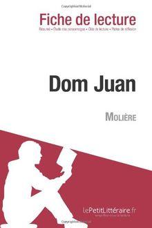 Dom Juan de Molière (Fiche de lecture)