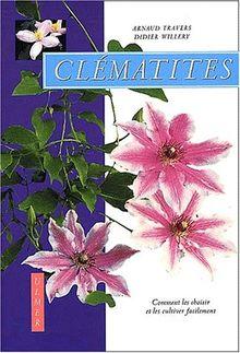 Clématites. Comment les choisir et les cultiver facilement