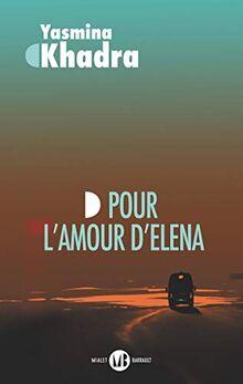 Pour l'amour d'Elena: Roman