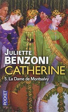 Catherine, Tome 5 : La Dame de Montsalvy