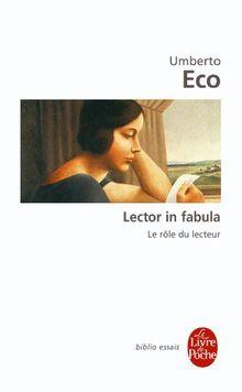 Le rôle du lecteur, ou, La coopération interprétative dans les textes narratifs (Le Livre de Poche)