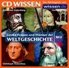 CD WISSEN - Große Frauen und Männer der Weltgeschichte (Teil 6): Johannes Gutenberg, Jeanne d'Arc, Christoph Kolumbus, Leonardo da Vinci, 1 CD