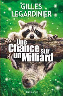 Une chance sur un milliard (Littérature française)