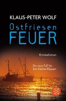 Ostfriesenfeuer: Der neue Fall für Ann Kathrin Klaasen