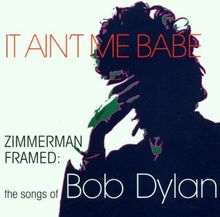 It Ain't Me Babe/The Songs of Bob Dylan
