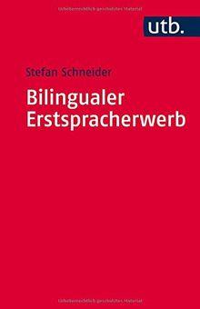 Bilingualer Erstspracherwerb: Zweisprachig von Anfang an