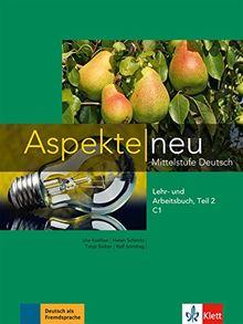 Aspekte neu C1: Lehr- und Arbeitsbuch, Teil 2 mit Audio-CD