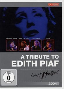 A Tribute to Edith Piaf - Live at Montreux (Kulturspiegel Edition)