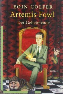 Artemis Fowl - Der Geheimcode: Der dritte Roman (Ein Artemis-Fowl-Roman)