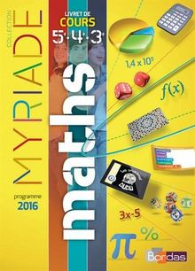 Maths cycle 4 : Livret de cours 5e 4e 3e