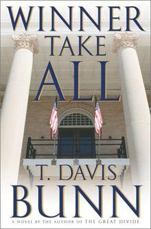 Winner Take All: A Novel (Bunn, T. Davis)