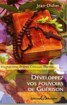 Développez des Pouvoirs de Guérison