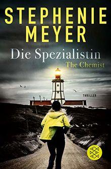 The Chemist – Die Spezialistin: Thriller