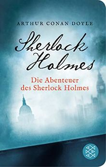 Die Abenteuer des Sherlock Holmes: Erzählungen. Neu übersetzt von Henning Ahrens