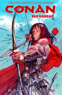 Conan der Barbar, Bd. 1: Die Königin der schwarzen Küste
