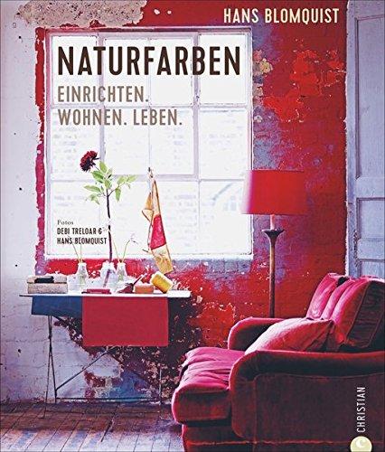 In Farbe Wohnideen | Wohnen Mit Farben Naturfarben Einrichten Wohnen Leben