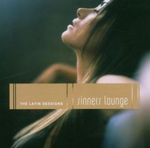 Sinners Lounge - The Latin Sessions