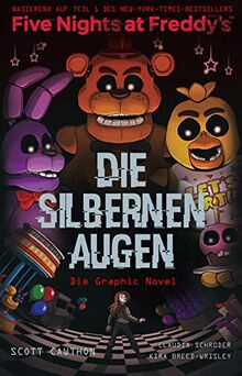 Five Nights at Freddy's: Die silbernen Augen - Die Graphic Novel
