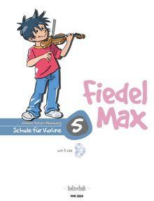 Fiedel Max - Schule für Violine, Band 5, mit 3 CDs