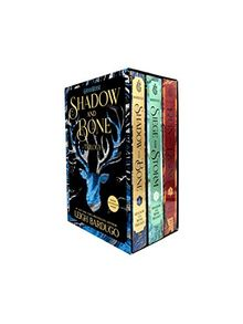 The Shadow and Bone Trilogy Boxed Set: Shadow and Bone / Siege and Storm / Ruin and Rising